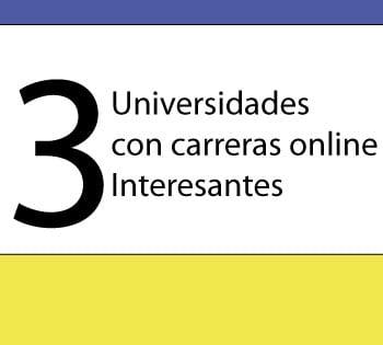 3-universidades-con-carreras-onlinea-interesantes