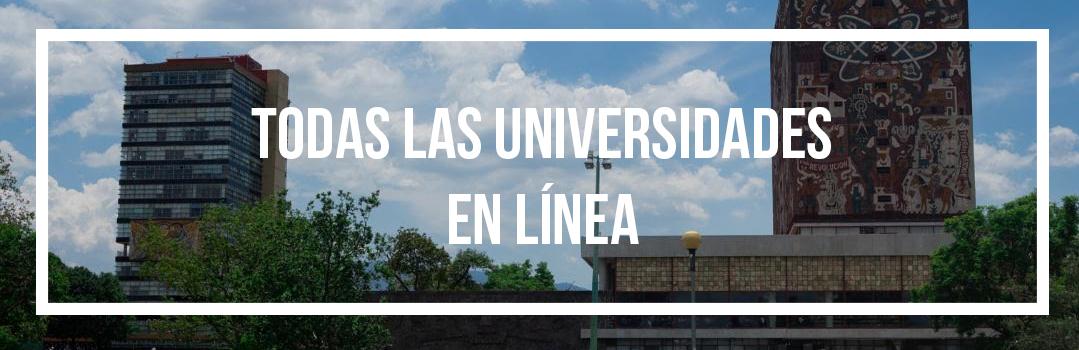 Todas las licenciaturas y universidades en linea publicas